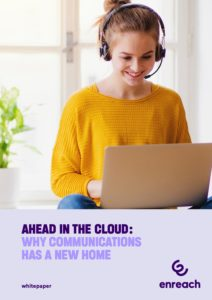 Ahead in the Cloud: Why Communications has a New Home