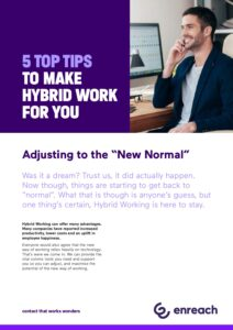 5 Top Tips to make hybrid work for you